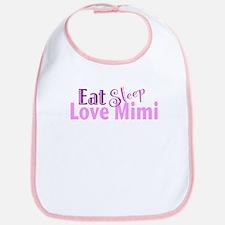 Eat Sleep Love Mimi Bib