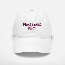 Most Loved Mimi Baseball Baseball Cap