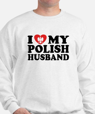 I Love My Polish Husband Sweatshirt