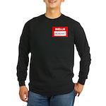 Hello I'm Money Long Sleeve Dark T-Shirt