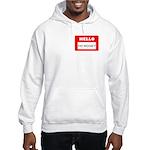 Hello I'm Money Hooded Sweatshirt