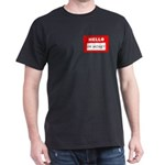 Hello I'm Money Dark T-Shirt