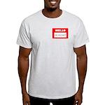 Hello I'm Money Light T-Shirt