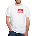 Hello I'm Money White T-Shirt