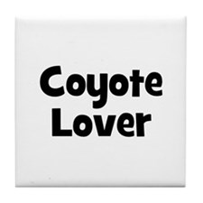 Coyote Lover Tile Coaster