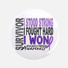 "Survivor 4 Hodgkin's Lymphoma 3.5"" Button"