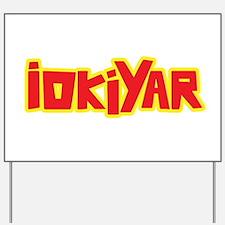 IOKIYAR Yard Sign
