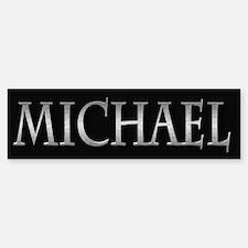 Michael - Bumper Bumper Sticker