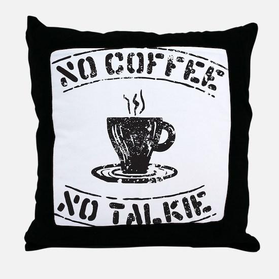 No Talkie Throw Pillow