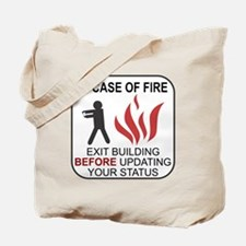 In Case of Fire Do Not Update Tote Bag