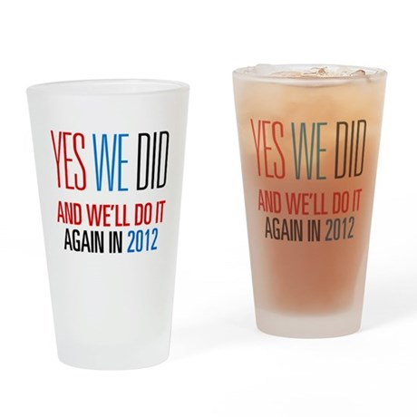 Obama Yes We Did 2012 Pint Glass