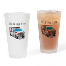 How I Roll (Ambulance) Pint Glass