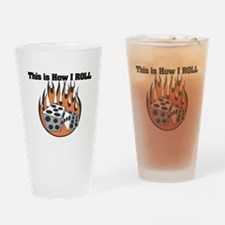 How I Roll (Dice) Pint Glass