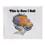 How I Roll (Garbage Truck) Throw Blanket