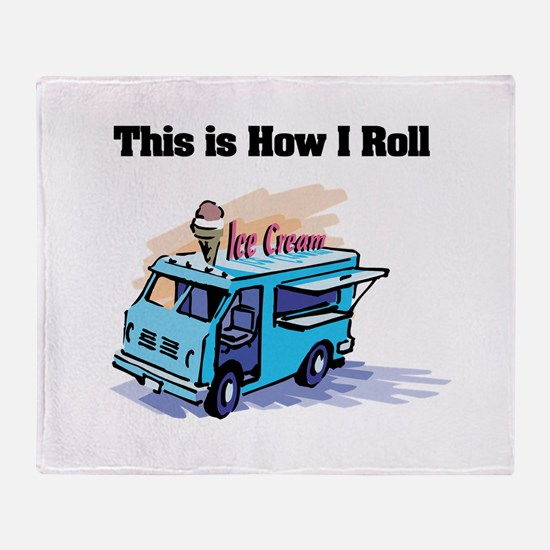 How I Roll (Ice Cream Truck) Throw Blanket