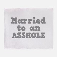 Married to an Asshole Throw Blanket