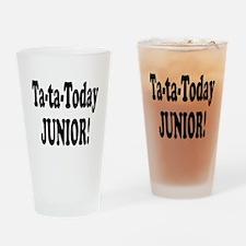 Ta-Ta-Today Junior! Pint Glass