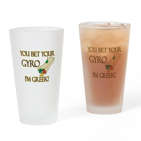 You Bet Your Gyro I'm Greek Pint Glass
