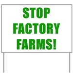 Stop Factory Farms Yard Sign