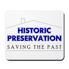 Historic Preservation Mousepad