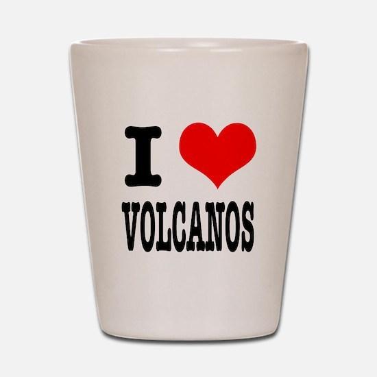I Heart (Love) Volcanos Shot Glass