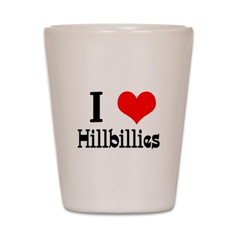 I Heart (Love) Hillbillies Shot Glass