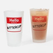 Hello My Name is Buttercup Pint Glass