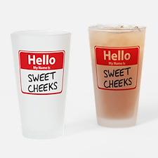 Hello My Name is Sweet Cheeks Pint Glass