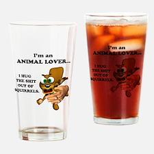 Animal Lover (Hug Shit Outta Pint Glass
