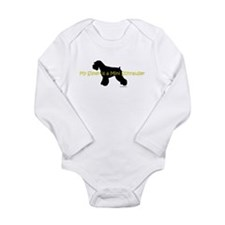 My Sister is a Mini Schnauzer Long Sleeve Infant B