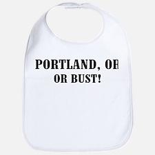 Portland or Bust! Bib