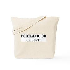 Portland or Bust! Tote Bag