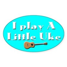 Play a little Uke Decal