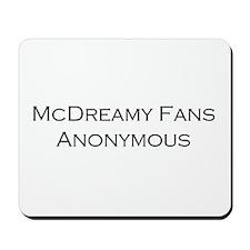 McDreamy Fans Mousepad
