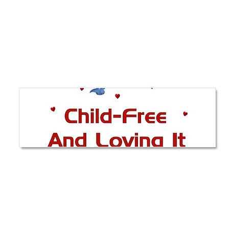 Child-Free Loving It Car Magnet 10 x 3