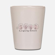 Laughing-Sisters Shot Glass
