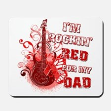 I'm Rockin' Red for my Dad Mousepad