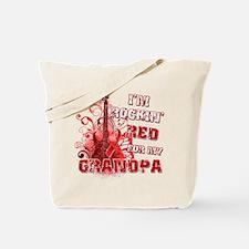 I'm Rockin' Red for my Grandpa Tote Bag