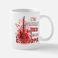 I'm Rockin' Red for my Grandpa Mug