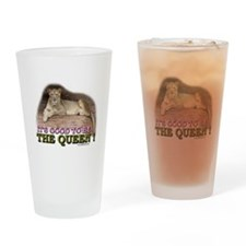 It's Good to be The Queen Pint Glass