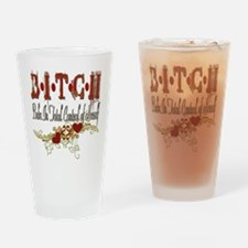 BITCH Pint Glass