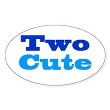 Two Cute Decal