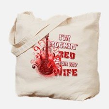 I'm Rockin' Red for my Wife Tote Bag