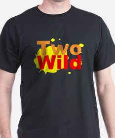 Two Wild T-Shirt