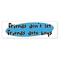 Friends and Boys Bumper Bumper Sticker