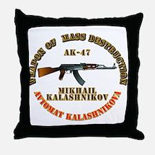 Weapon of Mass Destruction - AK47 Throw Pillow