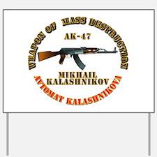 Weapon of Mass Destruction - AK47 Yard Sign