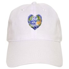 Love the Earth Baseball Cap