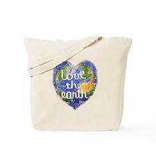 Love the Earth Tote Bag