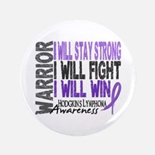 "Hodgkin's Lymphoma Warrior 3.5"" Button"